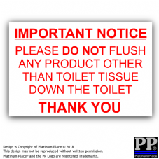 1 x Please Do Not Flush Any Product Other Than Toilet Tissue,Bathroom,Notice,Warning